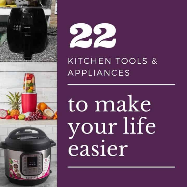 collage image with an air fryer, blender, instant pot and text overlay kitchen tools & appliances